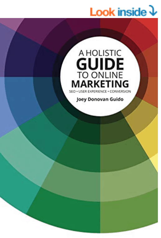 Webdirexion recommends the Holistic Guide to Online Marketing